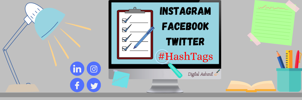 social-media-hashtags-digitalashmit
