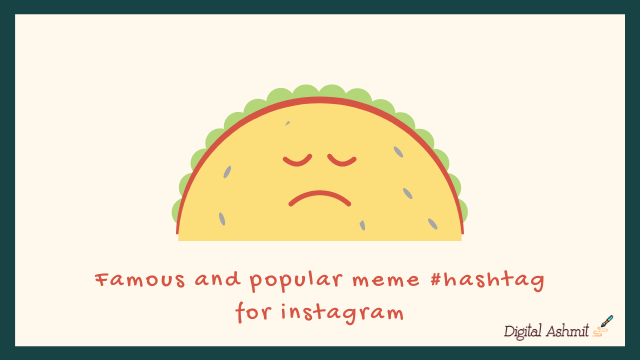 list-of-best-meme-hashtag-for-instagram-facebook